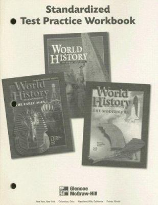 World History the Human Experience Standardized Test Practice Workbook