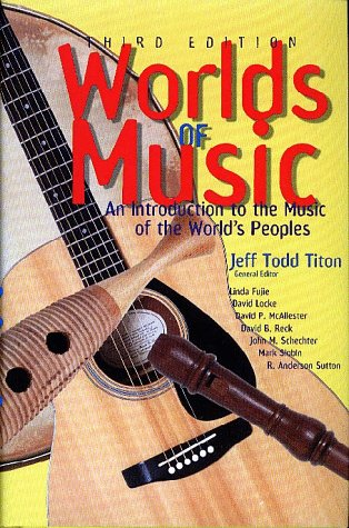 Worlds of Music: An Introduction to the Music of the World's Peoples 9780028726120
