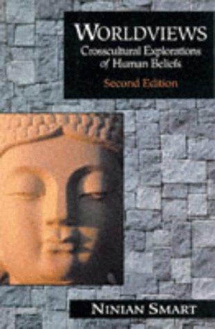 Worldviews: Crosscultural Explorations of Human Beliefs
