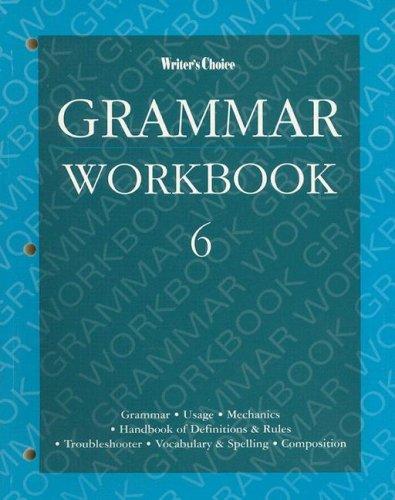 Writer's Choice Grammar Workbook 6