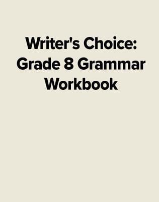 Writer's Choice Grammar Workbook 8 9780026351492