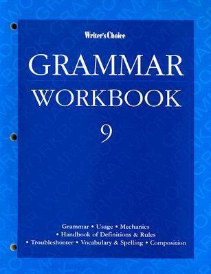 Writer's Choice Grammar Workbook 9