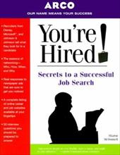You're Hired: Secrets to a Successful Job Search