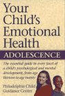 Your Child's Emotional Health-Adolescence