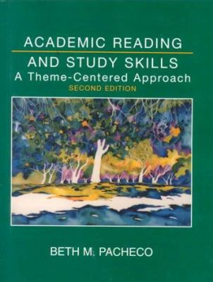 Academic Reading & Study Skills: A Theme-Centered Approach