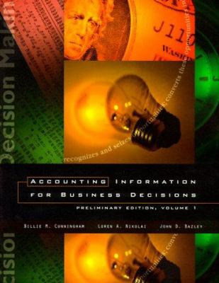 Accounting Information for Business Decisions: Volume I, (Chapters 1-14)