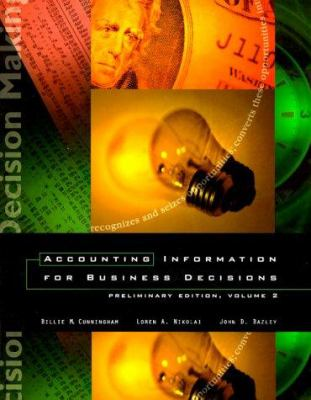 Accounting Information for Business Decisions: Volume II, (Chapters 15-24)