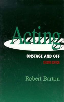 Acting Onstage & Off 9780030721922