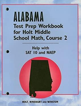 Alabama Test Prep Workbook for Holt Middle School Math, Course 2