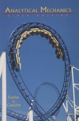 Analytical Mechanics - 6th Edition