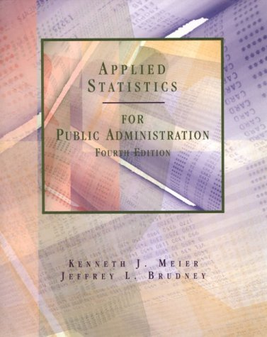 Applied Statistics for Public Administration 9780030193781