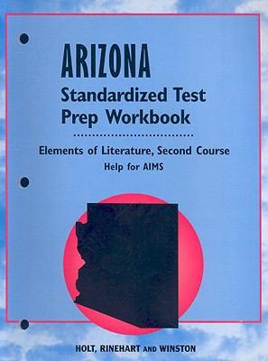 Arizona Standardized Test Prep Workbook: Elements of Literature, Second Course