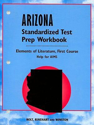 Arizona Standardized Test Prep Workbook, First Course