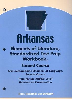 Arkansas Elements of Literature, Standardized Test Prep Workbook: Second Course