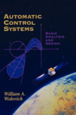 Automatic Control Systems: Basic Analysis and Design 9780030237737
