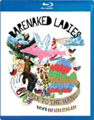 Barenaked Ladies: Talk to the Hand Live in Michigan
