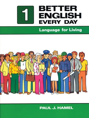 Better English Every Day 1: Language for Living