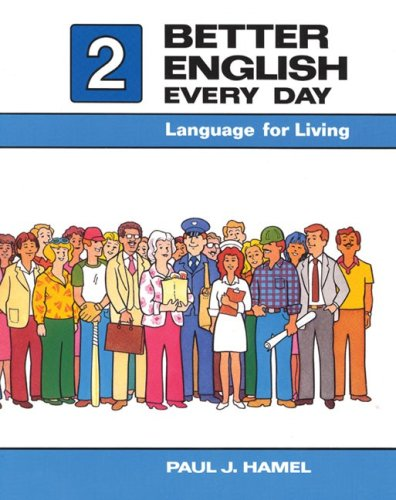 Better English Every Day 2: Language for Living
