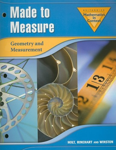 Britannica Mathematics in Context Made to Measure: Geometry and Measurement