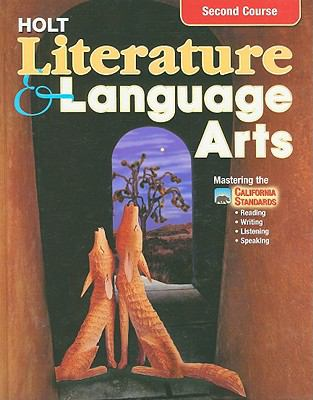 California Holt Literature & Language Arts, Second Course