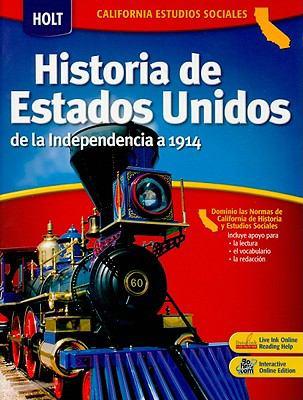 California Estudios Sociales: Historia de Estados Unidos: de La Independencia a 1914