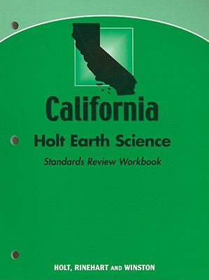 California Holt Earth Science Standards Review Workbook