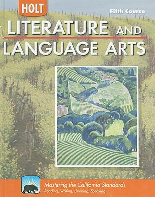 California Holt Literature and Language Arts, Fifth Course