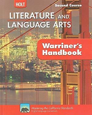 California Holt Literature and Language Arts: Warriner's Handbook, Second Course: Grammar, Usage, Mechanics, Sentences