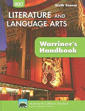 California Holt Literature and Language Arts: Warriner's Handbook, Sixth Course: Grammar, Usage, Mechanics, Sentences