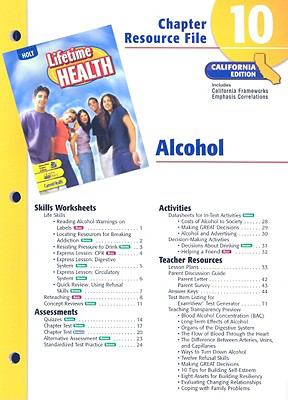California Lifetime Health Chapter 10 Resource File: Alcohol