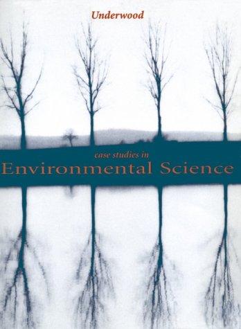Case Studies in Environment Science