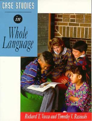 Case Studies in Whole Language
