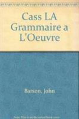 Cass La Grammaire A L'Oeuvre
