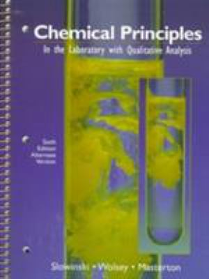 Chemical Principles in the Laboratory with Qualitative Analysis