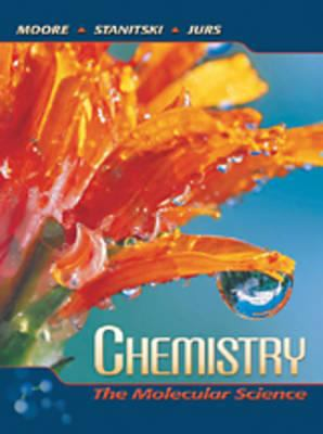 Chemistry: The Molecular Science