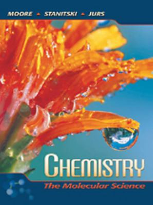 Chemistry: The Molecular Science [With CD-ROM]