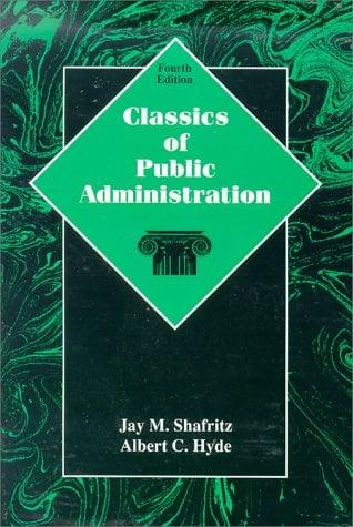 Classics of Public Administration 9780030193828