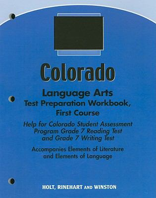 Colorado Language Arts Test Preparation Workbook, First Course: Help for Colorado Student Assessment Program Grade 7 Reading Test and Grade 7 Writing