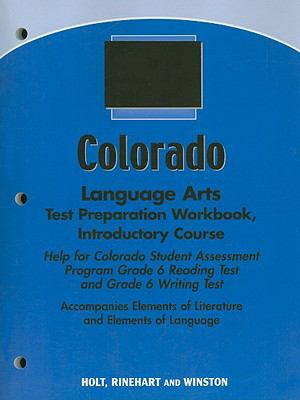 Colorado Language Arts Test Preparation Workbook, Introductory Course: Help for Colorado Student Assessment Program Grade 6 Reading Test and Grade 6 W