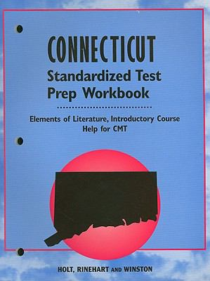 Connecticut Elements of Literature Standardized Test Prep Workbook, Introductory Course: Help for CMT