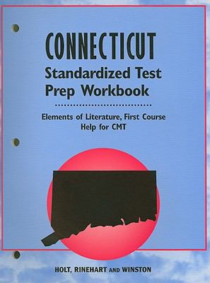 Connecticut Elements of Literature Standardized Test Prep Workbook First Course: Help for CMT