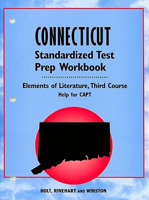 Connecticut Standardized Test Prep Workbook: Third Course; Help for CAPT