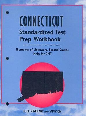Connecticut Standardized Test Prep Workbook: Elements of Literature, Second Course