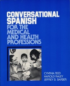 Conversational Spanish for the Medical & Health Professions