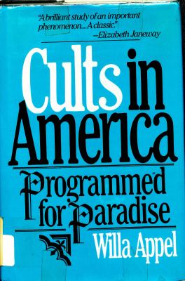 Cults in America: Programmed for Paradise