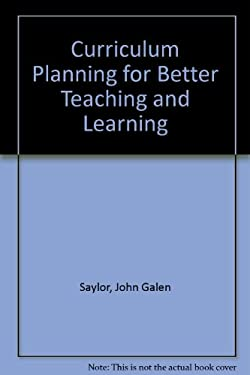 Curriculum Planning for Better Teaching and Learning