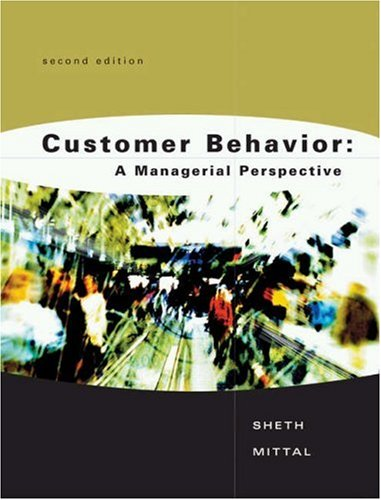 Customer Behavior: A Managerial Perspective 9780030343360