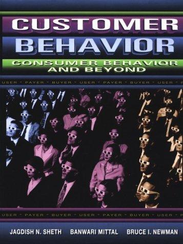 Customer Behavior: Consumer Behavior & Beyond