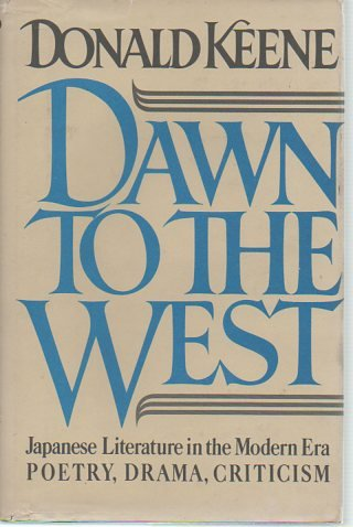 Dawn to the West Vol. 1 : Japanese Literature of the Modern Era