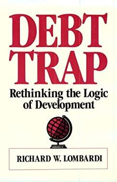 Debt Trap: Rethinking the Logic of Development